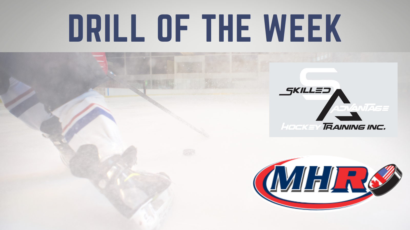 Drill of the Week 1 Powered by Skilled Advantage Hockey